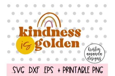 Kindness is Golden Spring Easter SVG DXF EPS PNG Cut File  Cricut  Sil