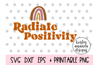 Radiate Positivity Spring Easter SVG DXF EPS PNG Cut File  Cricut  Sil