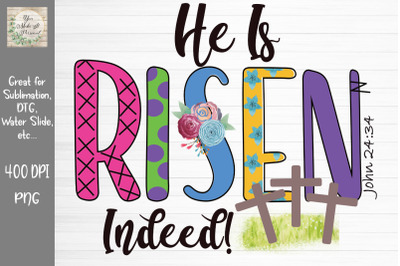 He Is Risen Indeed, Easter Design