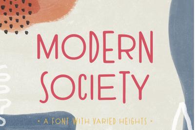 Modern Society | An Irregular Sans