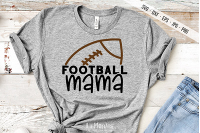 Football Mama SVG, Football Cut File, Football Mom Cutting File