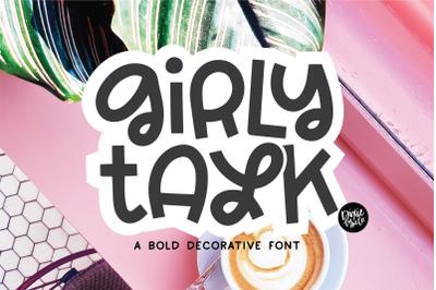 GIRLY TALK a Bold Decorative Font