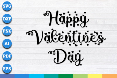 Happy Valentine's Day svg, Valentine svg, Valentines svg