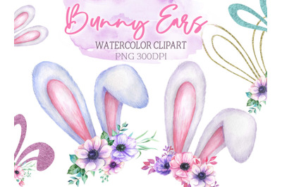 Watercolor Easter Bunny ears Clipart Happy Easter floral ears rabbits