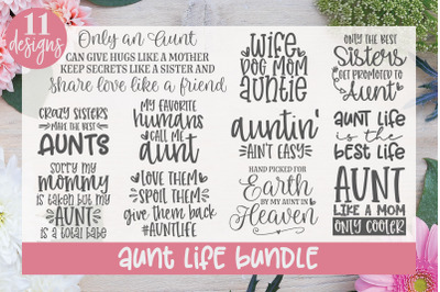 Aunt Life Bundle - 11 Designs