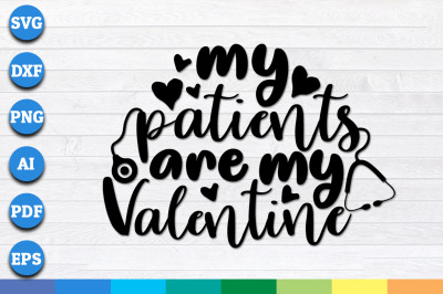 My patients are my valentines svg