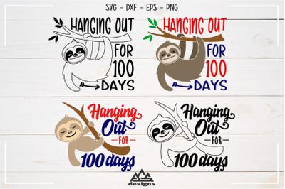 Sloth Hanging Out For 100 Days  Svg Design