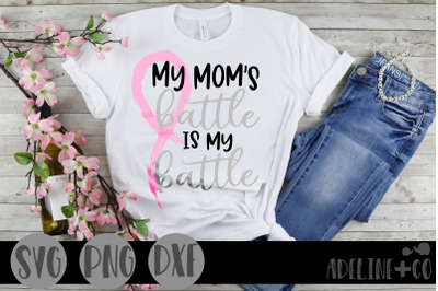 My mom's battle SVG, PNG, DXF