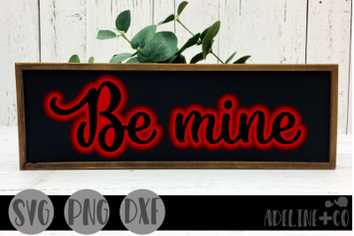 Be mine SVG, PNG, DXF
