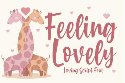 Feeling Lovely - Loving Script Font