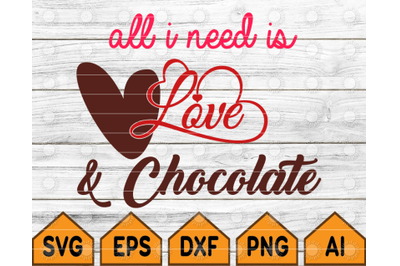 all need is love and chocolate