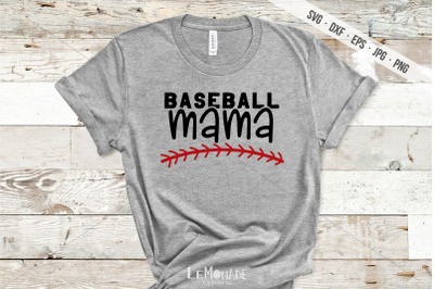 Baseball Mama SVG, Baseball Mom Cutting File