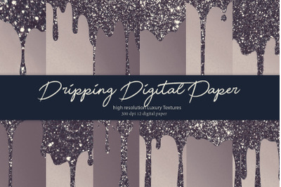 Dripping Digital Paper