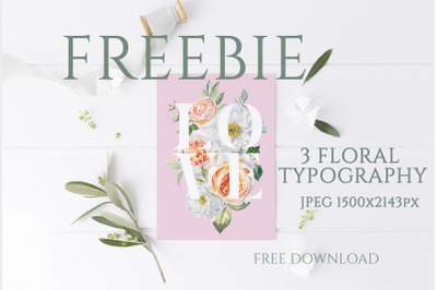 FREEBIE  Floral Typography FREE Botanical graphics