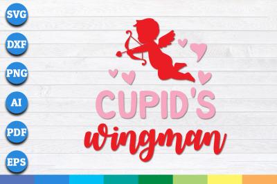Cupid's Wingman SVG, Valentine's Day svg