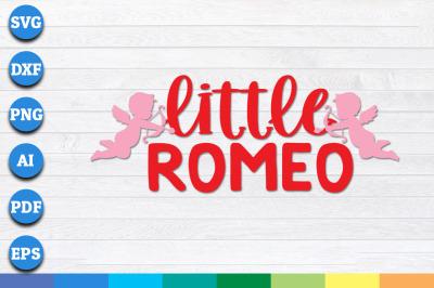 Little Romeo svg, Romeo svg, Valentines Day SVG