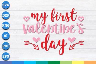 My First Valentines Day svg, Valentine's day svg