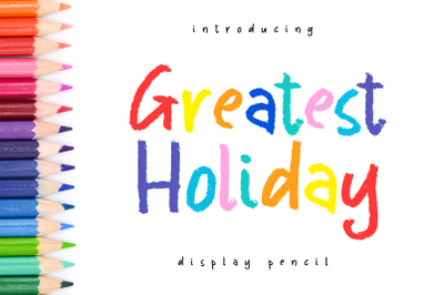 Greatest Holiday -pencil font-