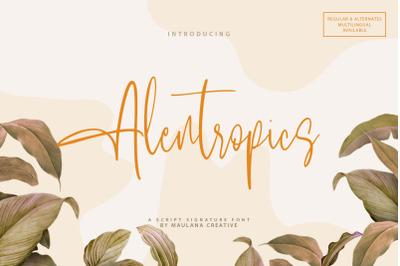 Alentropics  Script Signature Font