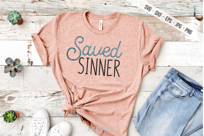 Saved Sinner SVG, Christian T-shirt Design