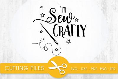 Im sew crafty svg cutting file, svg, dxf, pdf, eps