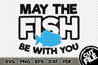 May The Fish Be With You SVG Cut File 078