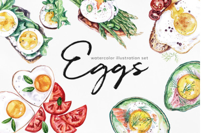 Watercolor food set illustrations. Eggs foods. Egg
