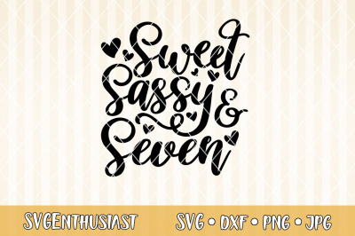 Sweet sassy and seven SVG cut file