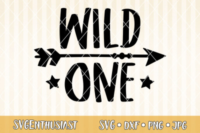 Wild one SVG cut file