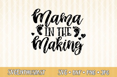 Mama in the making SVG cut file