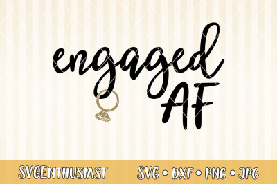 Engaged AF SVG cut file