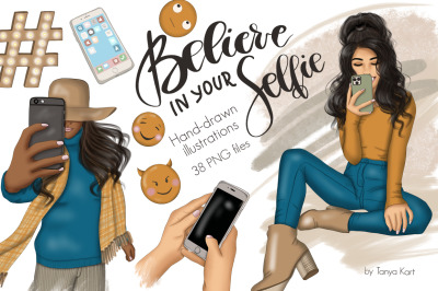 Believe In Your Selfie Clip Art