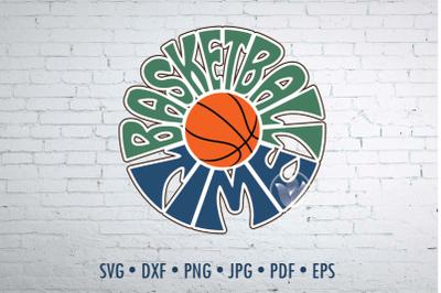 Basketball time Word Art design, svg, dxf, png, jpg
