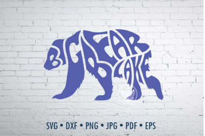 Big Bear Lake word art Svg Dxf Eps Png Jpg, Bear shape
