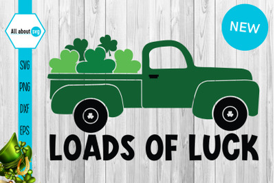 Loads Of Luck, St Patricks Truck Svg