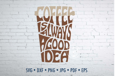 Digital Coffee is always a good idea in cup shape, svg, png