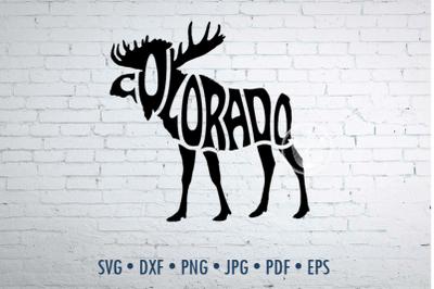 Colorado moose word art Svg Dxf Eps Png Jpg, Moose shape
