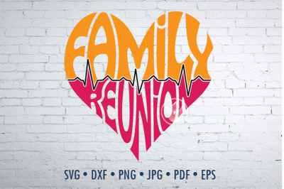 Family reunion word art in heart shape Svg Dxf Eps Png Jpg, Life line