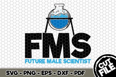 FMS Future Male Scientist SVG Cut File n149