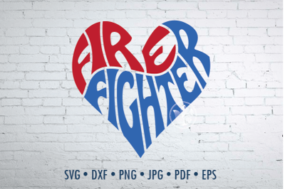Firefighter Word Art, Firefighter Svg Dxf Eps Png Jpg, Logo design