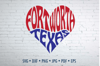 Fort Worth Texas Word Art, Svg Dxf Eps Png Jpg, Cut file