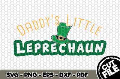 Daddy's Little Leprechaun SVG Cut File n150