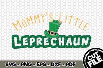 Mommy's Little Leprechaun SVG Cut File n151