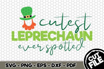 Cutest Leprechaun Ever Spotted SVG Cut File n154