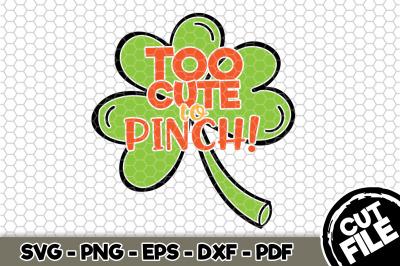 Too Cute To Pinch SVG Cut File n156