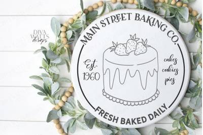 Main Street Baking Co Fresh Baked Daily Round Sign Cutting File