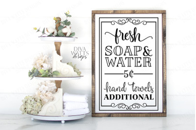 Fresh Soap and Water Hand Towels Additional Farmhouse Sign SVG Cut Fil