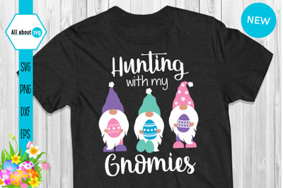 Hunting With My Gnomies Svg