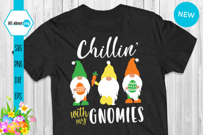 Chillin With My Gnomies Svg, Easter Gnomies Svg