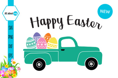 Easter Truck Svg, Happy Easter Svg